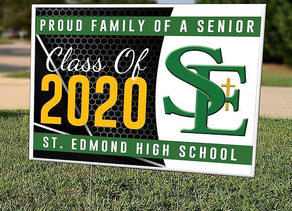 Proud Family of a St. Edmond Senior Sign