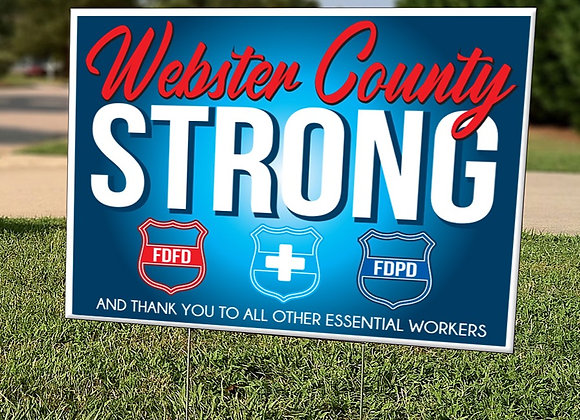Webster County Strong Yard Sign