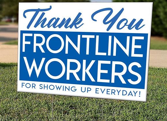 Frontline Workers Yard Sign