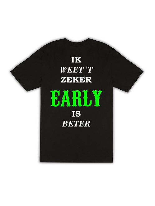Early is beter Green