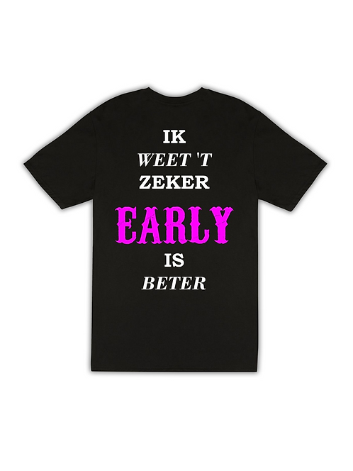 Early is beter Pink