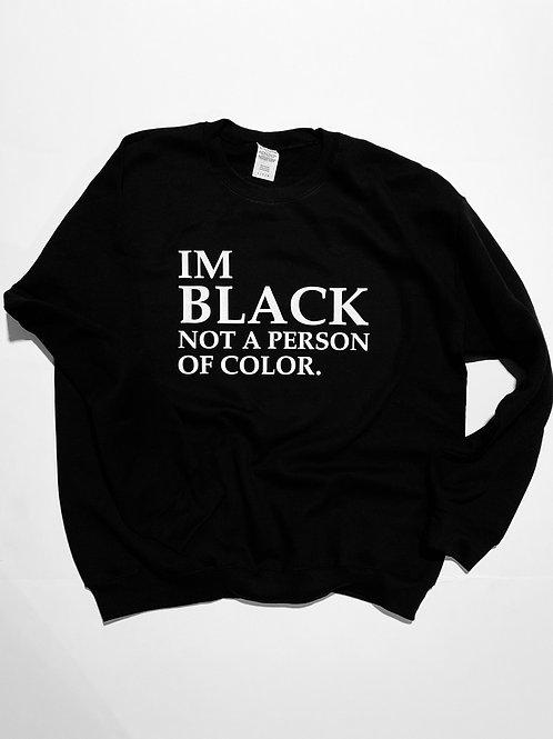 """Black, Not A POC"" Sweater"