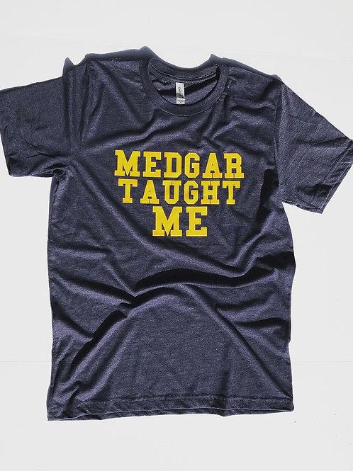 """Medgar Taught Me"" Tee"