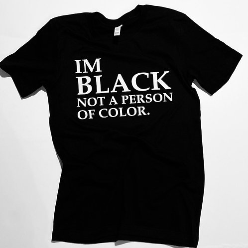 """Black, Not A POC"" Tee"