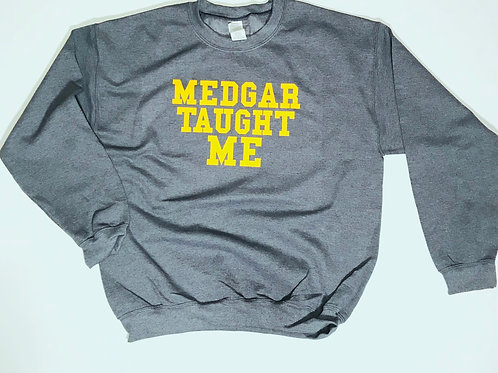 """Medgar Taught Me"" Sweater"