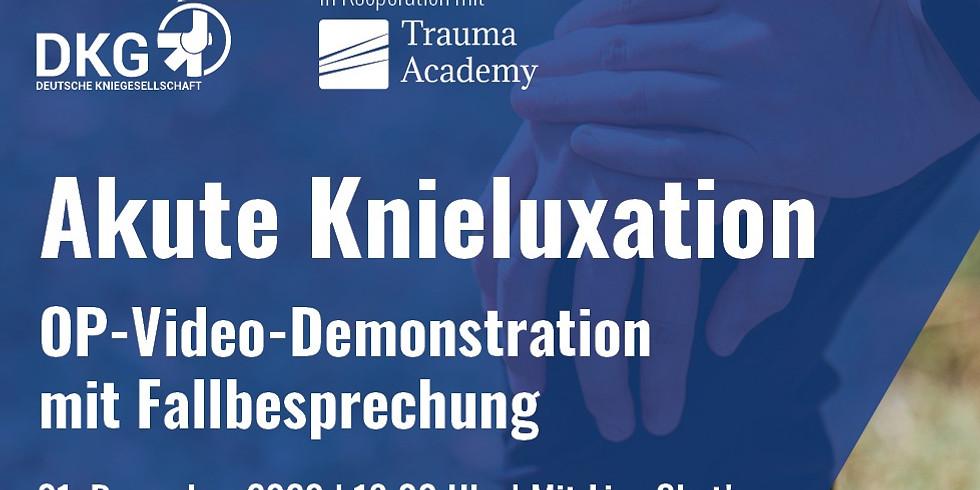 Akute Knieluxation   OP-Video mit Fallbesprechung