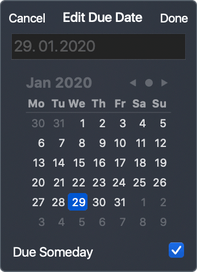 To set task Due Date to Someday you need to mark the check-box in Someday field of Due Date popup.