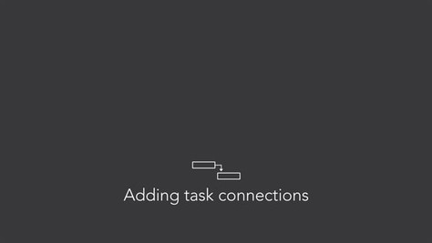 Adding and removing connections between tasks