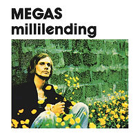 Megas - Millilending.jpg
