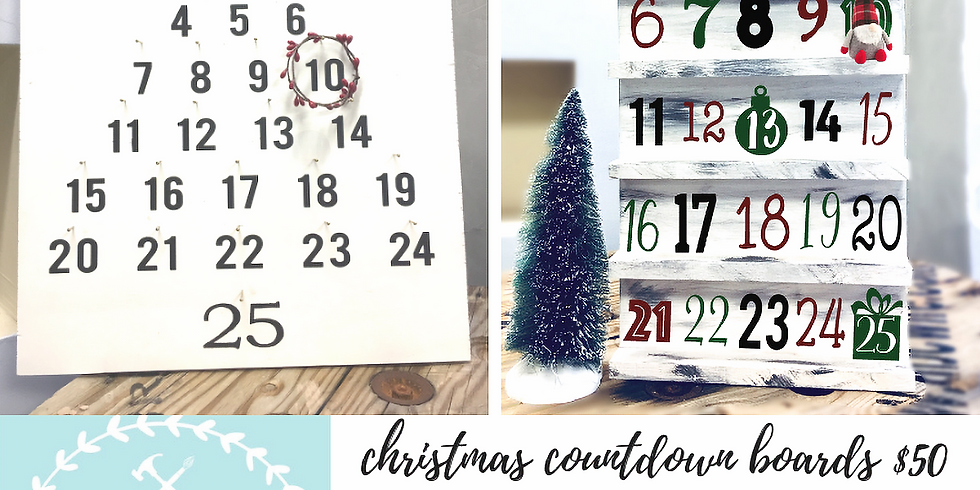 11/13 Christmas Countdown Boards $50
