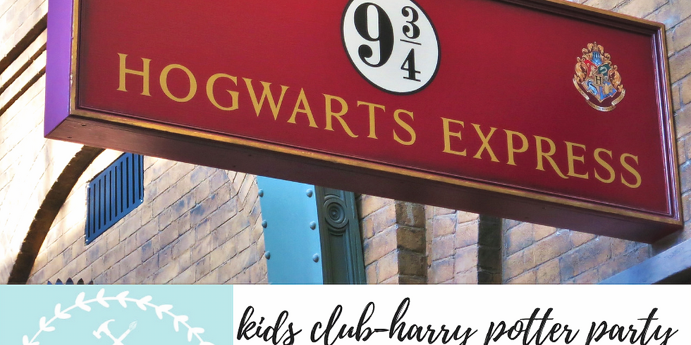 11/10 Kids Club-Harry Potter Party