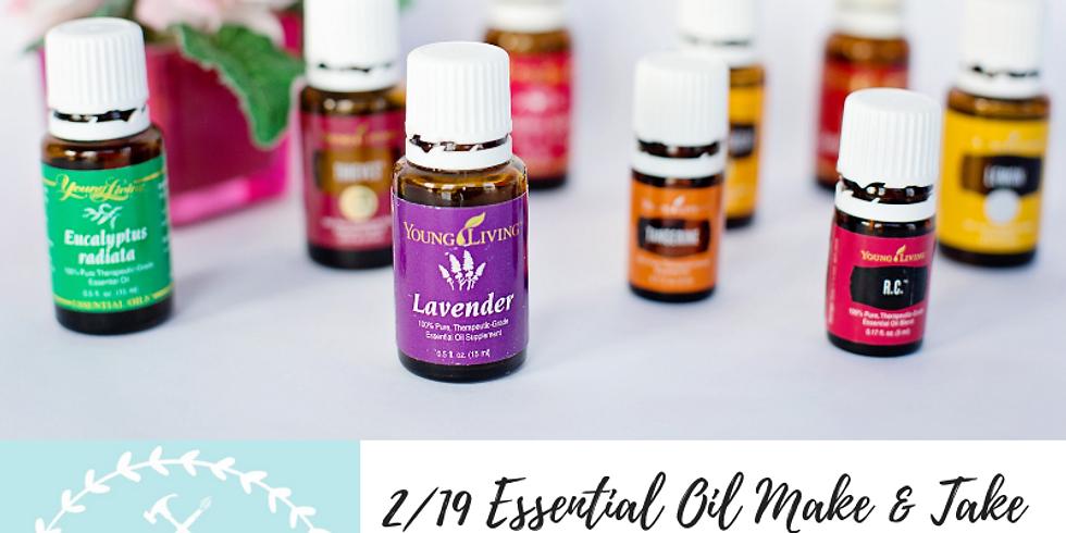 2/19 Essential Oil Make & Take