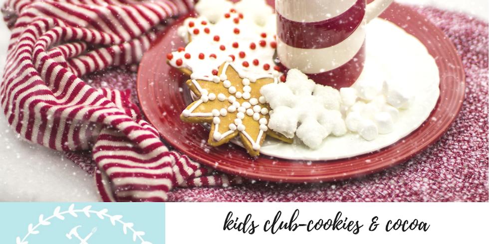 12/8 Kids Club Cookies & Cocoa