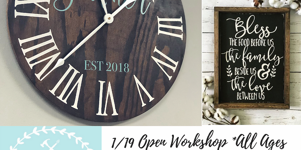 1/19 Open Workshop *All Ages*