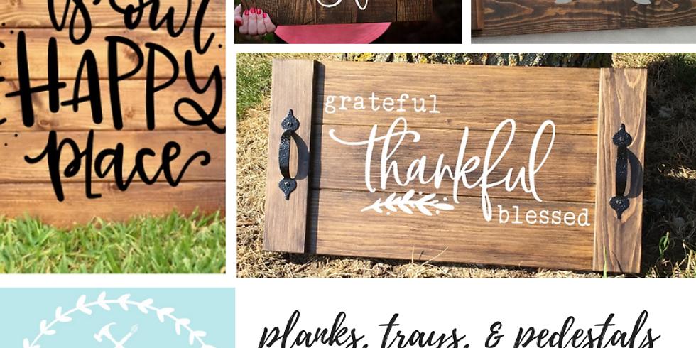 10/17 Planks, Trays, & Pedestals