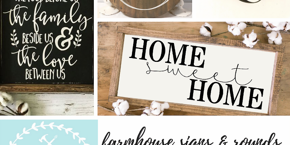 10/24 Farmhouse Signs & Rounds