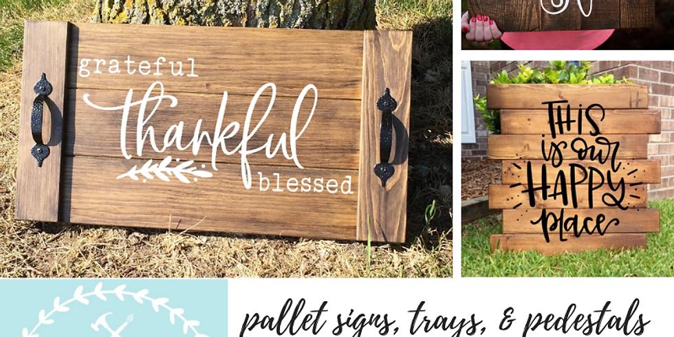 11/7 Pallet Signs, Trays, & Pedestals