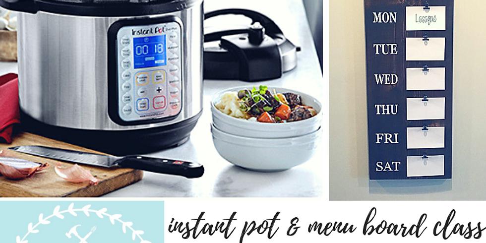 11/30 Instant Pot Class & DIY Menu Board