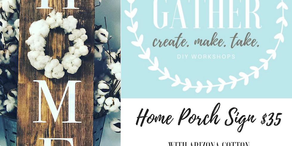 12/29 Home Porch Sign