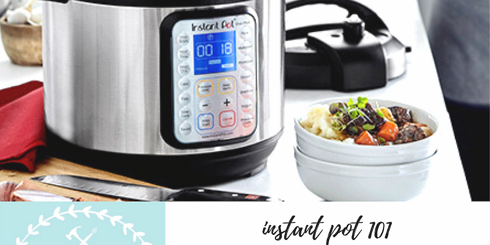 2/16 Instant Pot 101