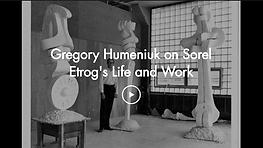 Gregory Humeniuk on Sorel Etrog's Life a