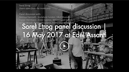 Sorel Etrog panel discussion - 16 May 20