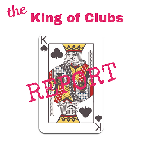 King of Clubs Report