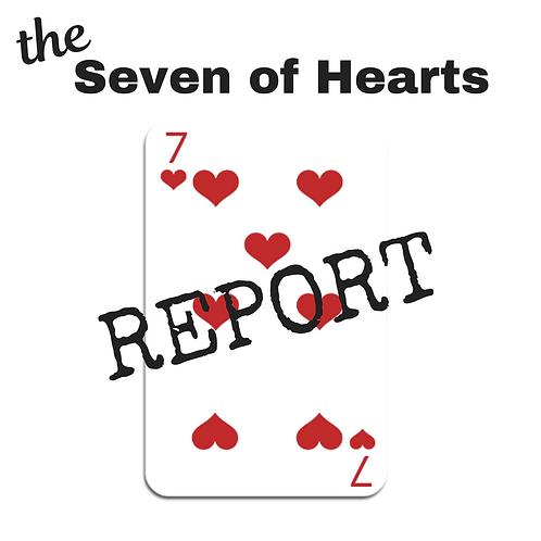 Seven of Hearts Report