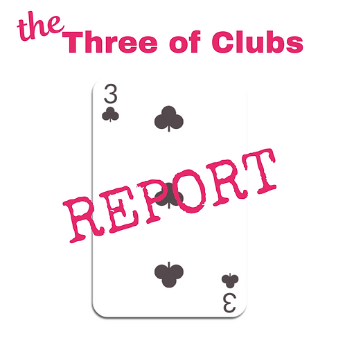 Three of Clubs Report