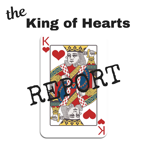 King of Hearts Report