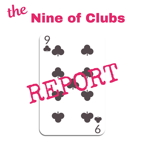 Nine of Clubs Report