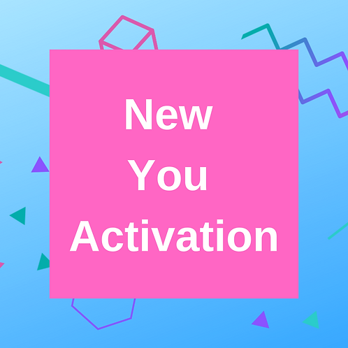New You Activation