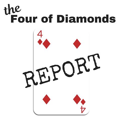 Four of Diamonds Report