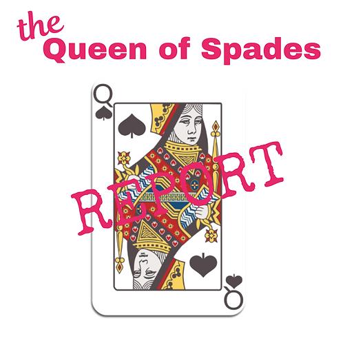 Queen of Spades Report