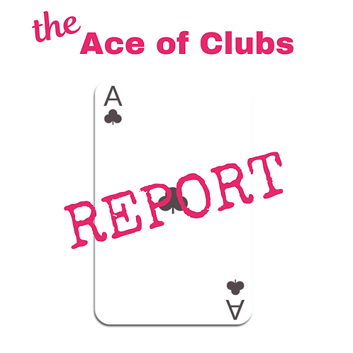 Ace of Clubs Report