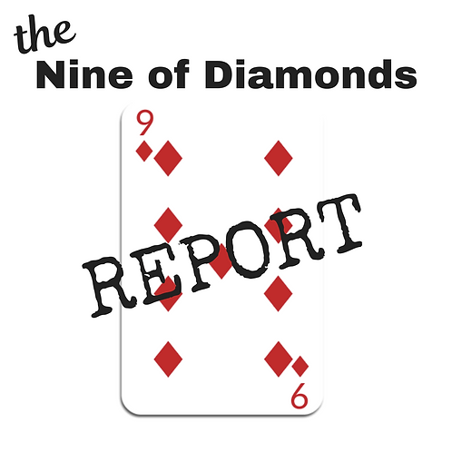 Nine of Diamonds Report