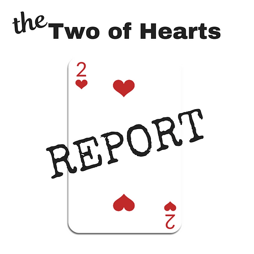Two of Hearts Report