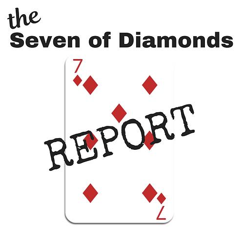 Seven of Diamonds Report