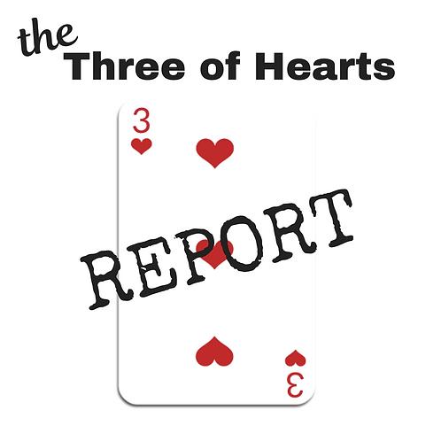 Three of Hearts Report