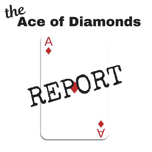 Ace of Diamonds Report