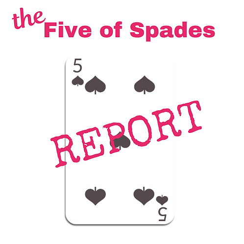 Five of Spades Report