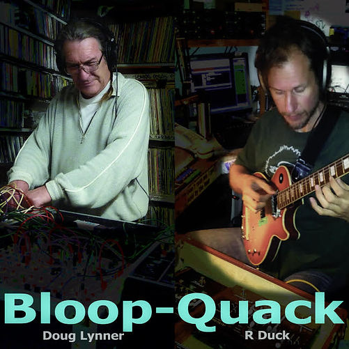 Bllop and Quack are Doug Lynner and R Duck performing ambient and experimental music on Serge modular synthesizers and processed guitars.