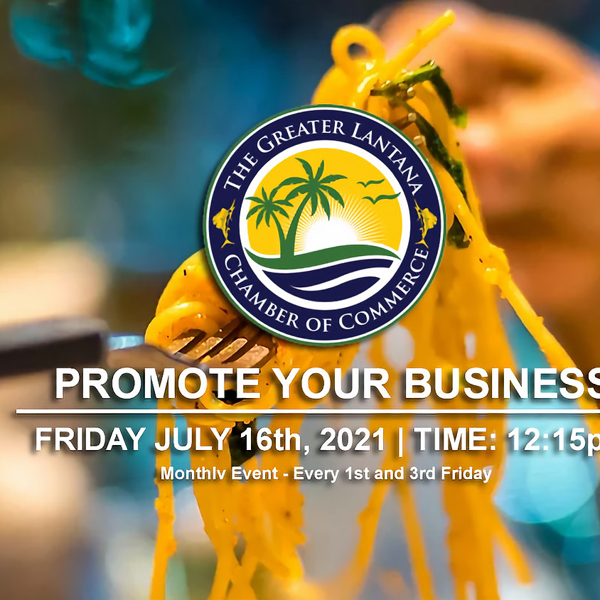 Promote Your Business Luncheon 07/16