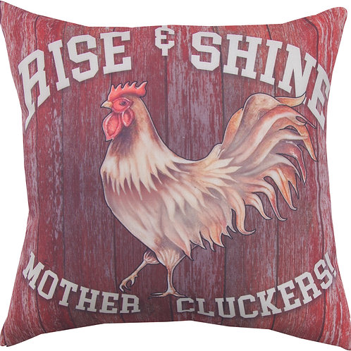 RISE & SHINE MOTHER CLUCKERS PILLOW