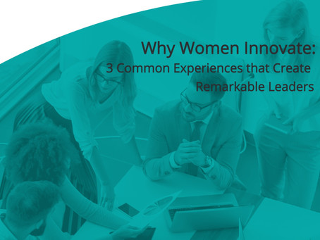 Special Report: Why Women Innovate