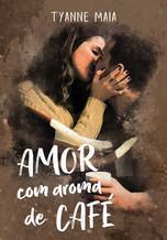 AMOR COM AROMA DE CAFÉ.jpg