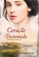 CORAÇÃO DESTEMIDO.jpg