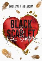 BLACK & SCARLET PARA SEMPRE.jpg