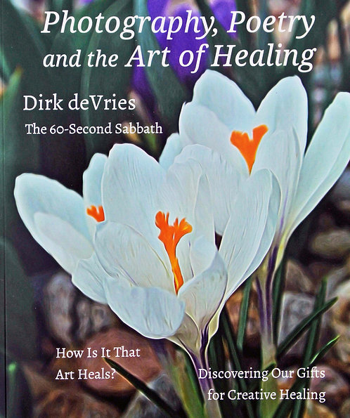 Photography, Poetry and the Art of Healing