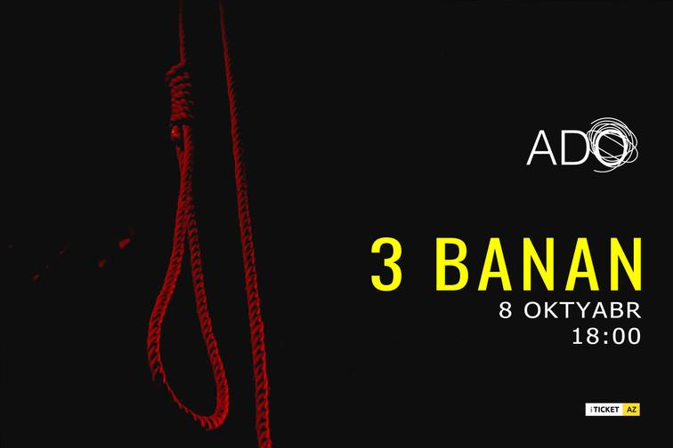 3 Banan - 8 oktyabr, 18:00
